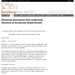 Starbucks Announces New Leadership Structure to Accelerate Global Growth
