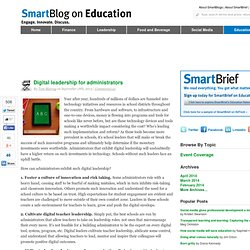 SmartBlog on Education - Digital leadership for administrators - SmartBrief, Inc. SmartBlogs SmartBlogs
