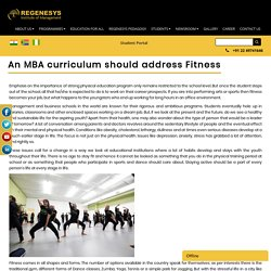 An MBA curriculum should address Fitness