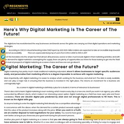 Here's Why Digital Marketing is The Career of The Future!