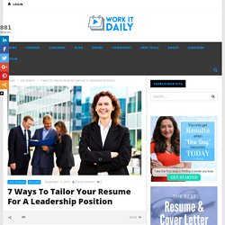 How To Tailor Your Resume For A Leadership Position