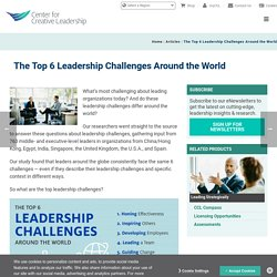 The Top 6 Leadership Challenges Around the World