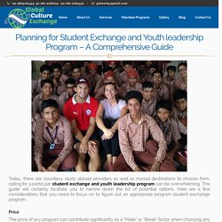 Planning for Student Exchange and Youth leadership Program – A Comprehensive Guide - GCulture Exchange