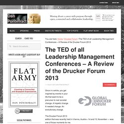 The TED of all Leadership Management Conferences – A Review of the Drucker Forum 2013 – dan pontefract