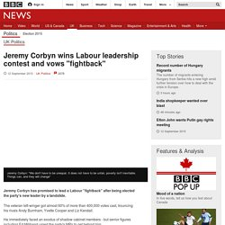 "Jeremy Corbyn wins Labour leadership contest and vows ""fightback"""