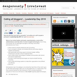 Calling all bloggers! – Leadership Day 2010