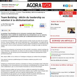 Team Building : déclin du leadership ou solution à la déshumanisation