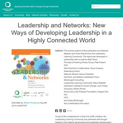 Leadership and Networks: New Ways of Developing Leadership in a Highly Connected World