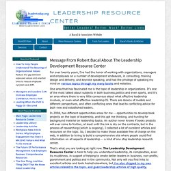 Message from Robert Bacal About The Leadership Development Resource Center