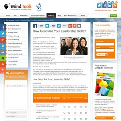 How Good Are Your Leadership Skills? - Leadership Training from MindTools