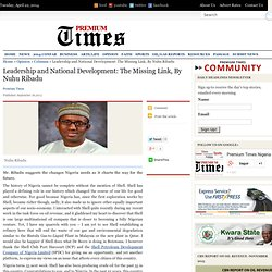 Leadership and National Development: The Missing Link, By Nuhu Ribadu