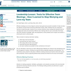 Leadership Lesson: Tools for Effective Team Meetings - How I Learned to Stop Worrying and Love my Team - Faculty Vitae - Group on Faculty Affairs (GFA) - Member Communities