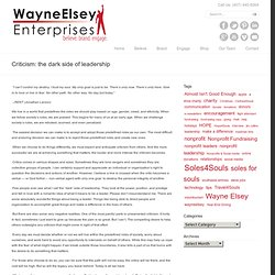 Get off the Couch – Wayne Elsey's Blog » Blog Archive » Criticism: the dark side of leadership