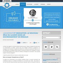 Leadership et Innovation: Le nouveau rôle du leader dans un environnement en réseaux