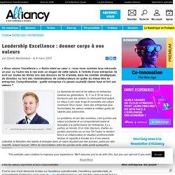 Leadership Excellence : donner corps à vos valeurs