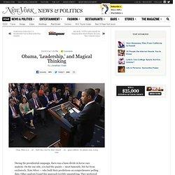 Obama, 'Leadership,' and Magical Thinking