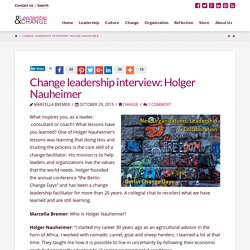 Change leadership interview: Holger Nauheimer - Leadership & Change Magazine