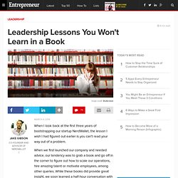 Leadership Lessons You Won't Learn in a Book