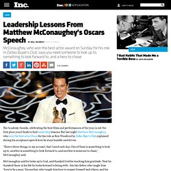 Leadership Lessons From Matthew McConaughey's Oscars Speech