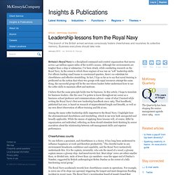 Leadership lessons from the Royal Navy - McKinsey Quarterly - Organization - Strategic Organization