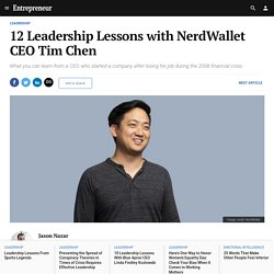 12 Leadership Lessons with NerdWallet CEO Tim Chen