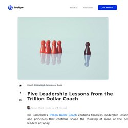 Five Leadership Lessons from the Trillion Dollar Coach