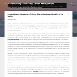 Leadership And Management Training: Sharpening leadership skills of the leaders