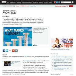 Leadership: The myth of the maverick