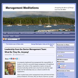 Leadership from the Senior Management Team: What Do They Do, Anyway! - Management Meditations