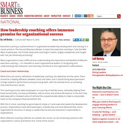 How leadership coaching offers immense promise for organizational success - Smart Business Magazine