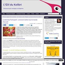 Leadership Participatif - coaching de dirigeant - Kolibri Coaching