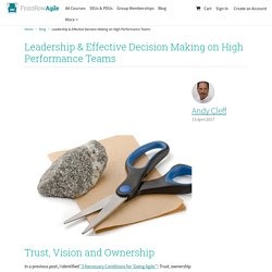 Leadership & Effective Decision Making on High Performance Teams