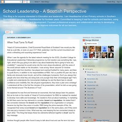 School Leadership - A Scottish Perspective: When Trust Turns To Rust!