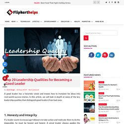 20 Leadership Qualities for Becoming a Good Leader
