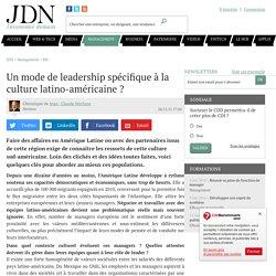 Un mode de leadership spécifique à la culture latino-américaine ? par Robert Ollivier - Chronique Management