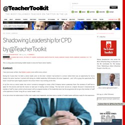 Shadowing Leadership for CPD by