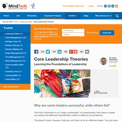 Core Leadership Theories - Leadership Skills From MindTools.com