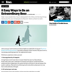 Leadership Tips: 8 Easy Ways to Be an Extraordinary Boss
