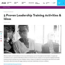 5 Proven Leadership Training Activities & Ideas - Develop Crucial Skills