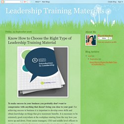 Leadership Training Materials: Know How to Choose the Right Type of Leadership Training Material