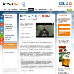 What is Leadership? - Leadership Training from MindTools.com