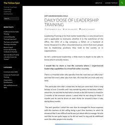 Daily Dose of Leadership Training - The Yellow Spot