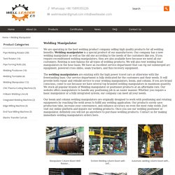 Welding manipulator for Pipe and Tank - Leaderweldingrotator.com