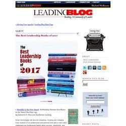 Leading Blog: A Leadership Blog: The Best Leadership Books of 2017