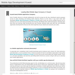 Mobile App Development Kuwait: Leading Best Mobile Apps Company in Kuwait