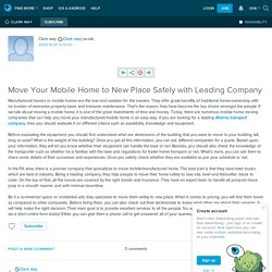 Move Your Mobile Home to New Place Safely with Leading Company: ext_5397223 — LiveJournal