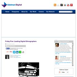Leading Digital Ethnographers