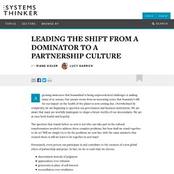 Leading the Shift from a Dominator to a Partnership Culture