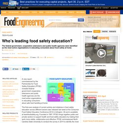 Who's leading food safety education?