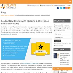 Leading New Heights with Magento 2.0 Extension – Featured Product